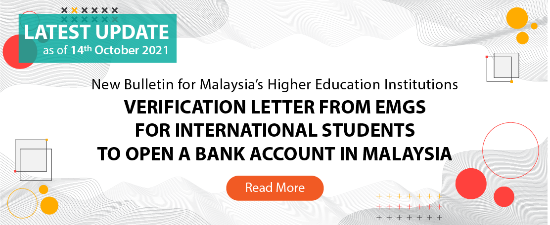 VERIFICATION LETTER FROM EMGS FOR INTERNATIONAL STUDENTS TO OPEN A BANK ACCOUNT IN MALAYSIA